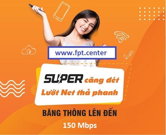Gói Super150 Fpt tốc độ 150 Mbps sử dụng ổn định với mọi nhà