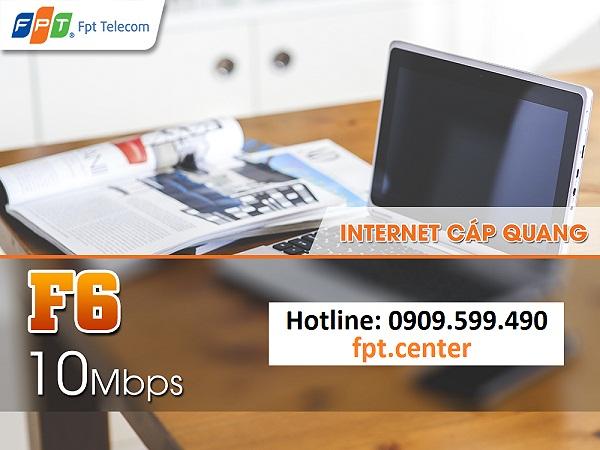 Gói cước cáp quang F6 của FPT Telecom, gói cước internet FPT F6, đường truyền internet FPT F6, tốc độ đường truyền FPT F6