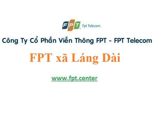 Lắp đặt mạng FPT xã Láng Dài ở Đất Đỏ