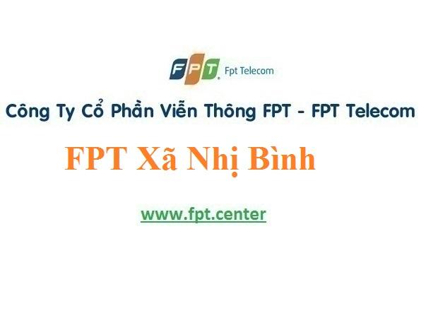 Lắp Đặt Mạng FPT Xã Nhị Bình ở Huyện Châu Thành Tỉnh Tiền Giang