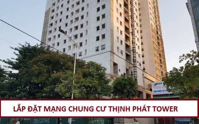 Lắp Đặt Internet Fpt Căn Hộ Thịnh Phát Tower