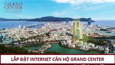 Đăng ký Mạng Internet WiFi Căn Hộ Grand Center Quy Nhơn
