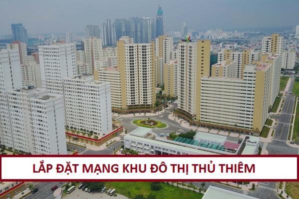 Lắp Đặt Internet Cáp Quang Khu Đô Thị Thủ Thiêm