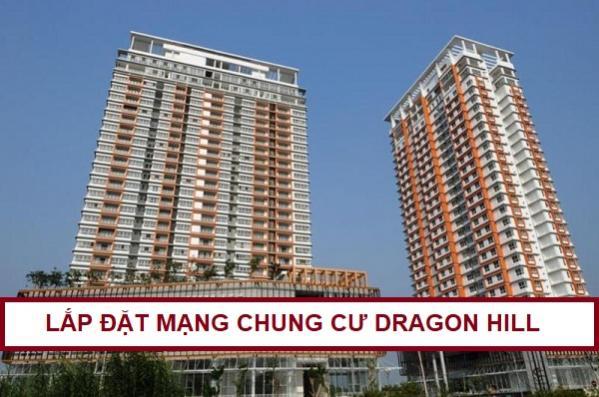 Lắp Đặt Mạng Internet Chung cư Dragon Hill Residence