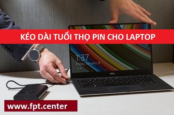 Mẹo Kéo Dài Tuổi Thọ Pin Cho Laptop đúng cách