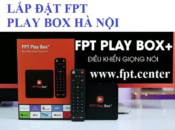 Lắp đặt đầu thu fpt play box hà nội