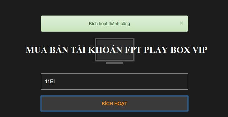 Chia Sẻ Tài Khoản Vip Fpt Play - Update liên tục hàng tháng