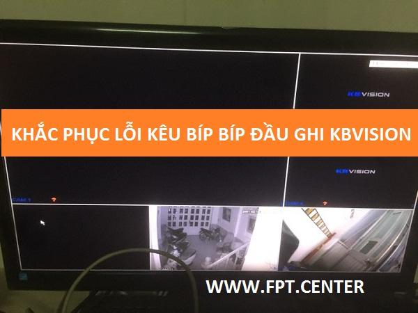 Khắc phục lỗi kêu bíp bíp không ổ cứng trên đầu ghi Kbvision