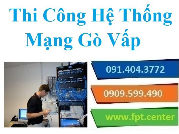 Thi Công Mạng LAN Quận Gò Vấp - Mạng Nội Bộ Văn Phòng Công Ty