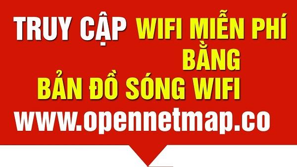 Cách truy cập WiFi phủ sóng cả nước miễn phí
