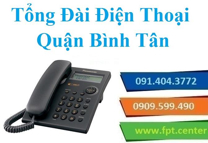 Lắp Đặt Tổng Đài Điện Thoại Nội Bộ Quận Bình Tân