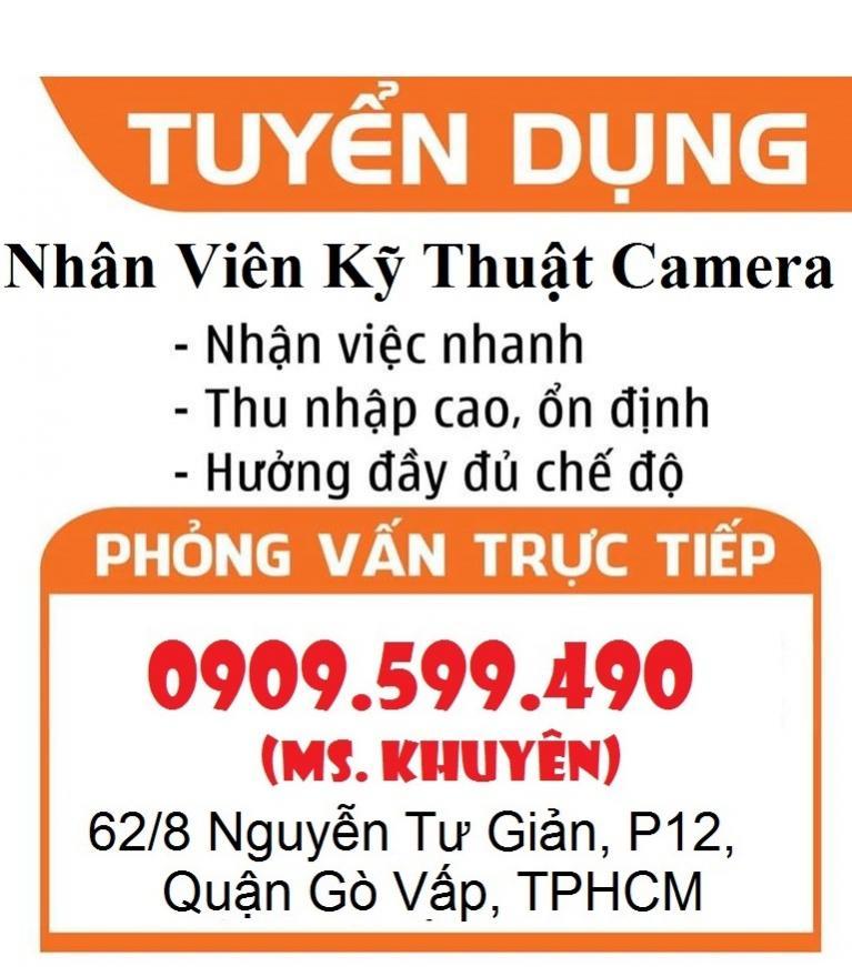 Tuyển Dụng Kỹ Thuật Thi Công Camera Tại Thành phố Hồ Chí Minh