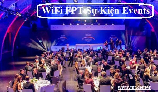 Cung cấp Wifi FPT cho sự kiện hội nghị Events tại TPHCM