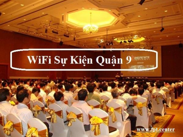 Lắp Đặt WiFi Sự Kiện Quận 9 Khuyến Mãi Giá Sốc